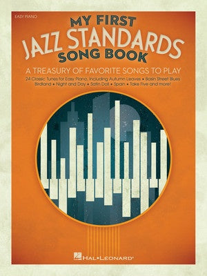 MY FIRST JAZZ STANDARDS SONGBOOK