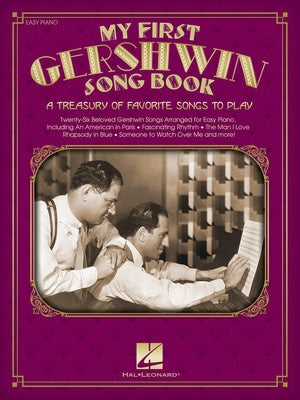 MY FIRST GERSHWIN SONGBOOK EASY PIANO