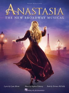 ANASTASIA BROADWAY MUSICAL VOCAL SELECTIONS