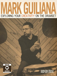 GUILIANA - EXPLORING YOUR CREATIVITY ON DRUMSET BK/OLM