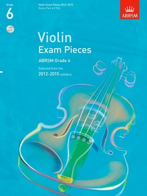 A B VIOLIN EXAM PIECES 2012-15 GR 6 W/PNO & 2CDS