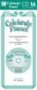 CELEBRATE PIANO BK 1A CD ACCOMPANIMENTS