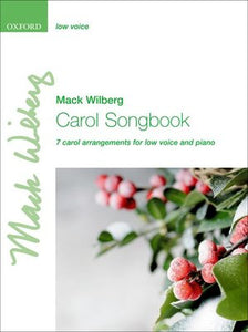 CAROL SONGBOOK ARR WILBERG LOW VOICE AND PIANO