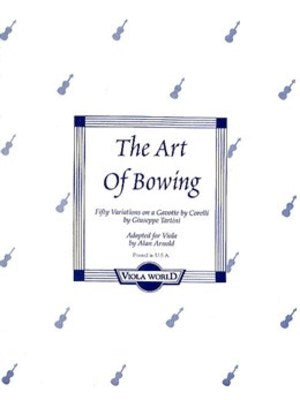 ART OF BOWING ARR ARNOLD VIOLA SOLO