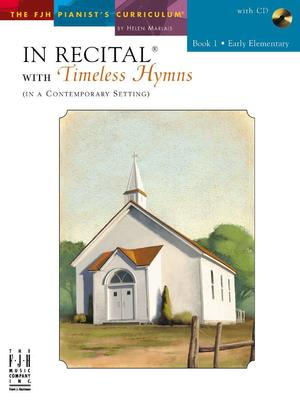 IN RECITAL WITH TIMELESS HYMNS BK 1 BK/CD