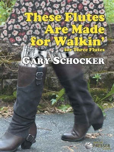 SCHOCKER - THESE FLUTES ARE MADE FOR WALKIN FLUTE TRIO