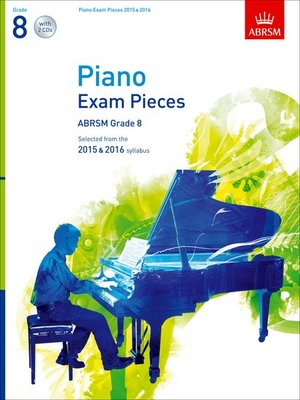ABRSM PIANO EXAM PIECES 2015-2016 GR 8 BK/CD