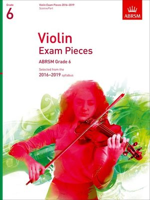 VIOLIN EXAM PIECES 2016-19 GR 6 VLN/PNO