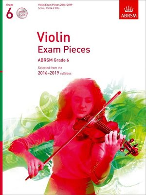 VIOLIN EXAM PIECES 2016-19 GR 6 VLN/PNO/CD