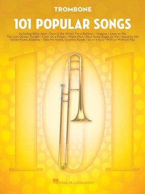 101 POPULAR SONGS FOR TROMBONE