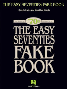 EASY SEVENTIES FAKE BOOK C INST