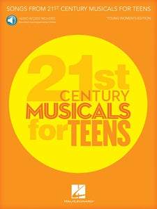 SONGS 21ST CENTURY MUSICALS TEENS YOUNG WOMEN BK/OLA