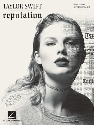 TAYLOR SWIFT - REPUTATION EASY GUITAR NOTES TAB