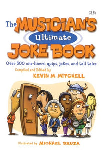 MUSICIANS ULTIMATE JOKE BOOK (6 X 8)