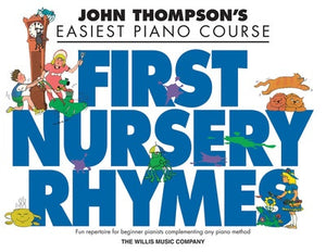 EASIEST PIANO COURSE FIRST NURSERY RHYMES