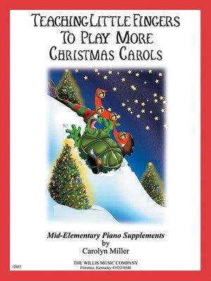 TEACHING LITTLE FINGERS MORE CHRISTMAS CAROLS BK/CD