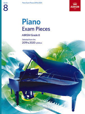 ABRSM PIANO EXAM PIECES 2019-2020 GR 8