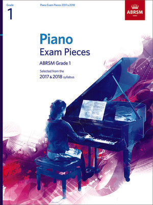 ABRSM PIANO EXAM PIECES 2017-2018 GR 1