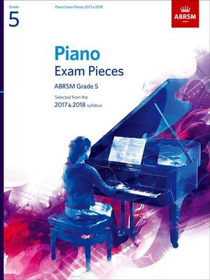ABRSM PIANO EXAM PIECES 2017-2018 GR 5