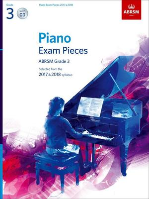 ABRSM PIANO EXAM PIECES 2017-2018 GR 3 BK/CD