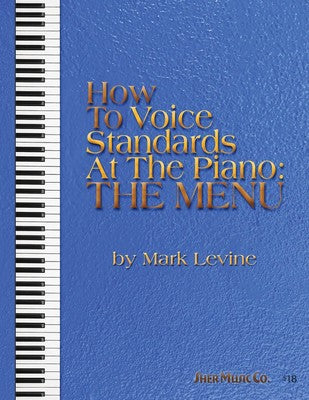 HOW TO VOICE STANDARDS AT THE PIANO MENU