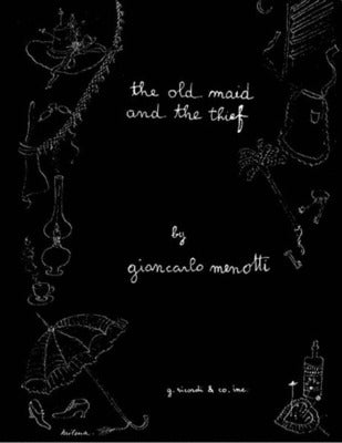 MENOTTI - OLD MAID AND THE THIEF VOCAL SCORE