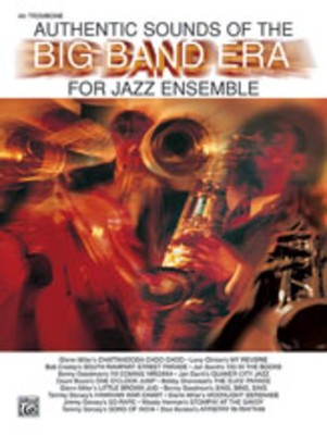 AUTHENTIC SOUNDS OF BIG BAND ERA 4TH TRB JE