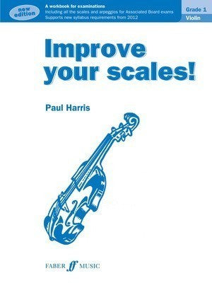 IMPROVE YOUR SCALES! VIOLIN GR 1