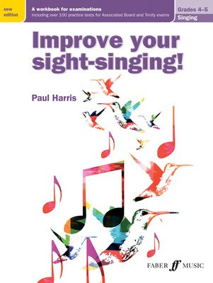 IMPROVE YOUR SIGHT SINGING! GR 4-5 NEW EDITION