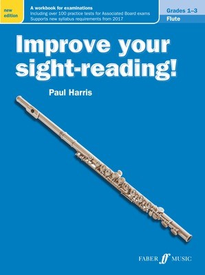 IMPROVE YOUR SIGHT-READING! FLUTE GR 1-3 NEW EDITION