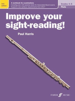 IMPROVE YOUR SIGHT-READING! FLUTE GR 4-5 NEW EDITION