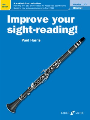 IMPROVE YOUR SIGHT READING! CLARINET GR 1-3