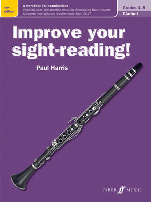 IMPROVE YOUR SIGHT READING! CLARINET GR 4-5