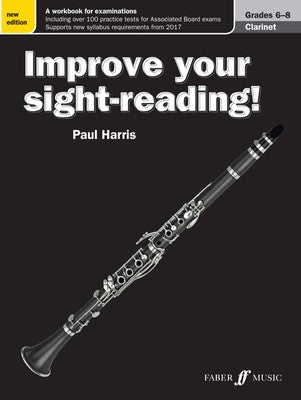IMPROVE YOUR SIGHT READING! CLARINET GR 6-8