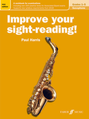 IMPROVE YOUR SIGHT-READING! SAX GR 1-5 NEW EDITION