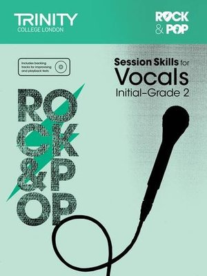 ROCK & POP SESSION SKILLS VOCALS INIT-GR 2