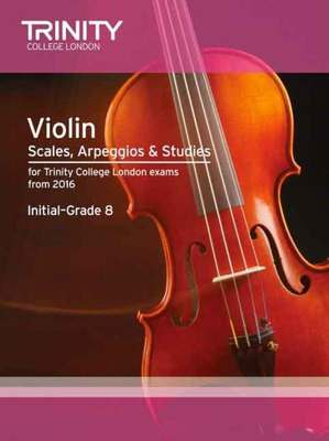 VIOLIN SCALES ARPEGGIOS & STUDIES INT-GR 8 FROM 2016
