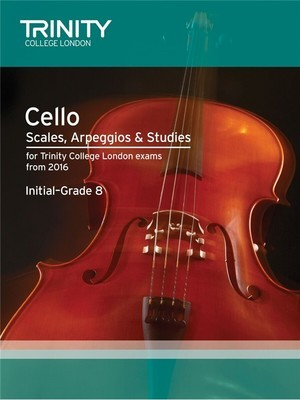 TRINITY CELLO SCALES ARP & STUDIES INITIAL-GR 8 2016