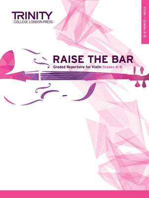 RAISE THE BAR VIOLIN BK 2 GR 6-8
