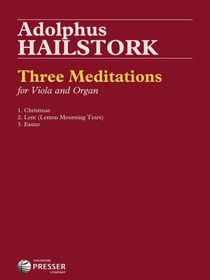 HAILSTORK - THREE MEDITATIONS VIOLA/ORGAN