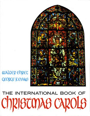 INTERNATIONAL BOOK OF CHRISTMAS CAROLS 2PT