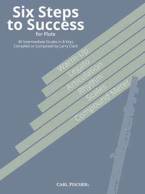 SIX STEPS TO SUCCESS FOR FLUTE