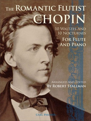 THE ROMANTIC FLUTIST CHOPIN FLUTE/PIANO