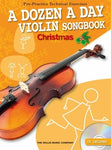 A DOZEN A DAY VIOLIN SONGBOOK CHRISTMAS BK/CD