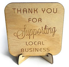 Thank You For Supporting Local Business