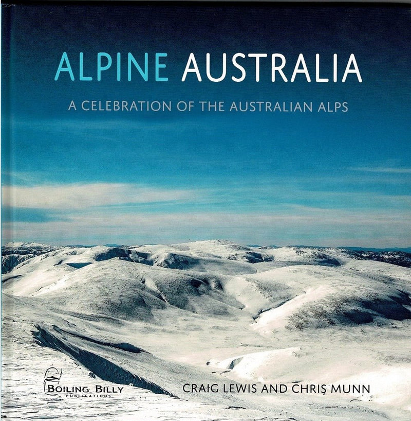 Boiling Billy Alpine Australia A Celebration Of The Australian Alps