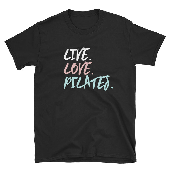 Live. Love. Pilates T-Shirt