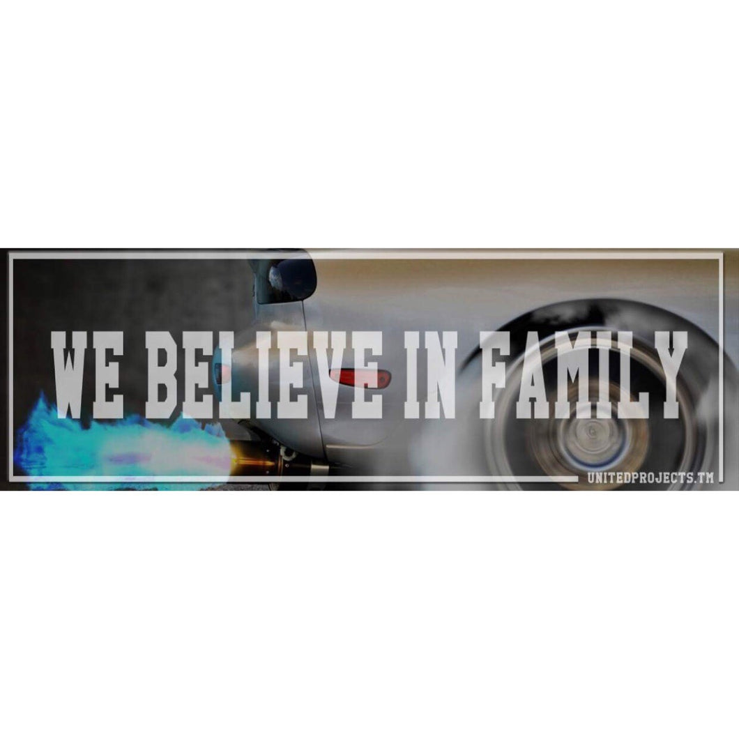 We Believe In Family Slap
