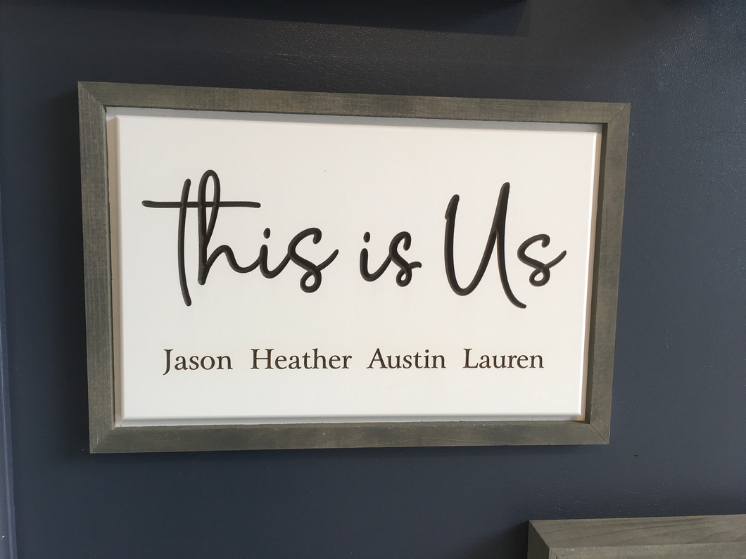 This is Us - Engravable Sign