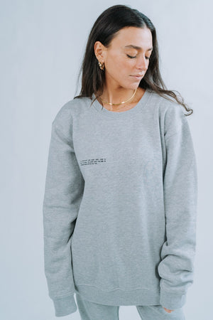 Shine The Light On - Crew Neck in Grey
